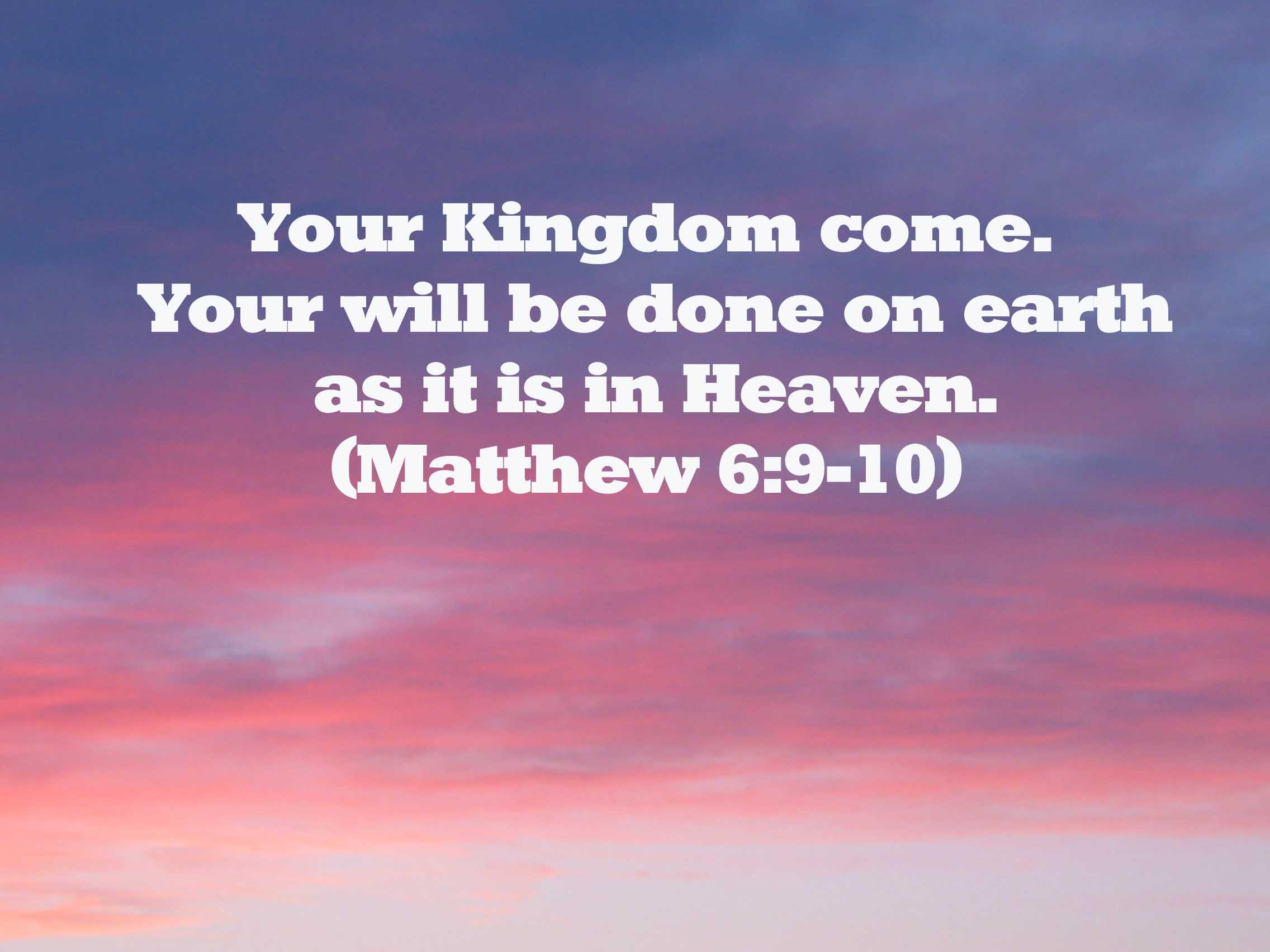 the Kingdom of God Comes