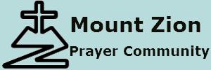 Mount Zion – Prayer Community